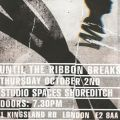 LWE and Goldenvoice presents: Until The Ribbon Breaks