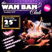 Wam Bam Club - Londons Top Burlesque Night at Cafe De Paris