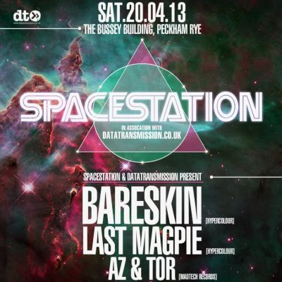 Spacestation w/ BareSkin, Last Magpie, Az&Tor + The Golden Boy Tickets | Bussey Building  London  | Sat 20th April 2013 Lineup