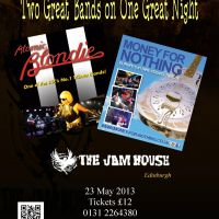 Money for Nothing &#38; Atomic Blondie at Jamhouse Edinburgh