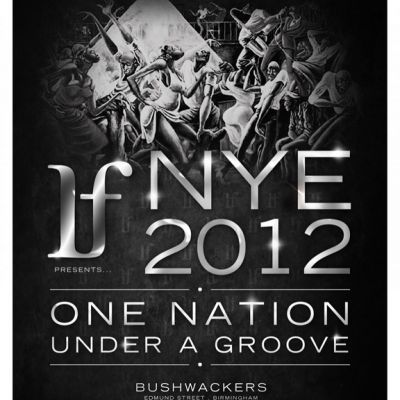 IF presents 'ONE NATION UNDER A GROOVE' NYE 2012  Tickets | Bushwackers BIrmingham  | Mon 31st December 2012 Lineup