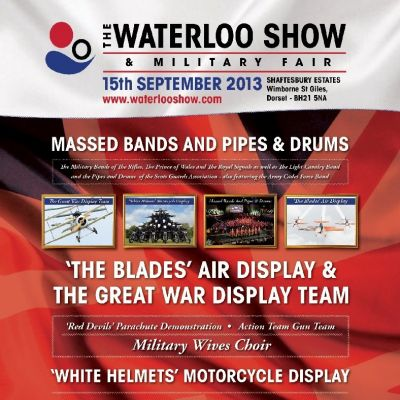 The Waterloo Show & Military Fair Tickets | Shaftesbury Estates Wimborne, Dorset  | Sun 15th September 2013 Lineup