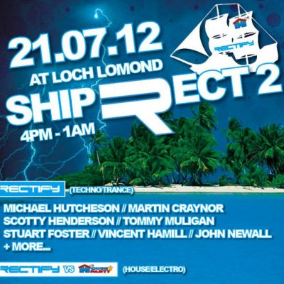 ShipRect 2 - Loch Lomond Tickets | Loch Lomond Balloch  | Sat 21st July 2012 Lineup