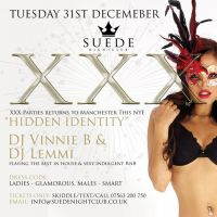 NYE @ SUEDE NIGHTCLUB ||| XXX PARTIES ||| TUESDAY 31ST DECEMBER 2013
