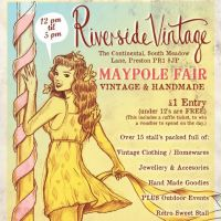 Riverside Vintage Maypole Fair - Vintage &#38; Handmade at The Continental