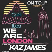 Cafe Mambo on Tour with Kaz James at Pacha London