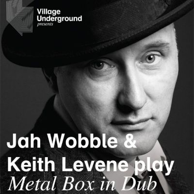 Reviews: Jah Wobble & Keith Levene play:- Metal Box In Dub | Village Underground London  | Fri 25th May 2012