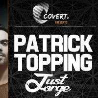 Covert Events Mcr - Patrick Topping + Guests
