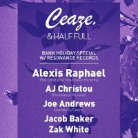 Half Full & Ceaze. Pres.. Bank Holiday Special w/ Resonance Records/ ALEXIS RAPHAEL(Hot Creations), AJ Christou + More at Momo