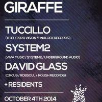 Giraffe Presents Tuccillo / System2 / David Glass