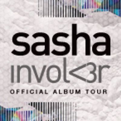 Sasha Involver - Official Album Tour Tickets | The Warehouse Leeds  | Sun 5th May 2013 Lineup