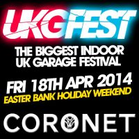 UKG FEST - THE INDOOR UK GARAGE FESTIVAL at Coronet Theatre