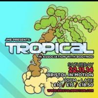 In:Motion Presents Tropical