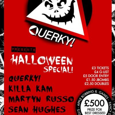 Venue: Querky! Halloween Special �500 Prize for best fancy Dress | Tiger Tiger  Manchester  | Thu 31st October 2013