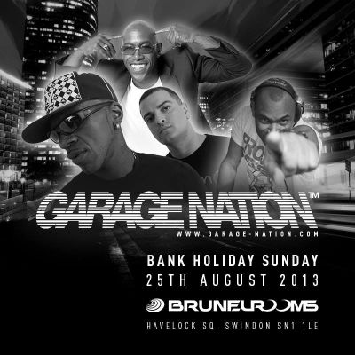 Garage Nation at the Brunel Rooms Tickets | Brunel Rooms Swindon  | Sun 25th August 2013 Lineup