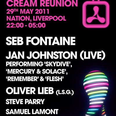News: Cream Reunion | Nation Liverpool  | Sun 29th May 2011