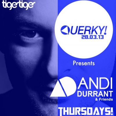 QUERKY! - Launch Party...ANDI DURRANT (Capital FM) & Friends Tickets | Tiger Tiger  Manchester  | Thu 28th March 2013 Lineup