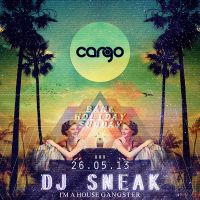 Cargo Bank Holiday Special: DJ SNEAK / PAUL WOOLFORD / HUNEE / MATTHEW BURTON at Fez Club