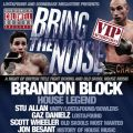 Bowlers VIP Afterparty with Coldwell boxing, feat Old Skool Legends Brandon Block &amp; Stu Allan