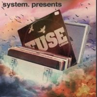system. presents Fuse - Enzo Siragusa, Seb Zito, Rossko & Rich NxT