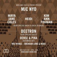 Maya Jane Coles & Friends Present: MJC NYD
