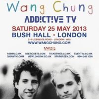 Wang Chung + Addictive TV at Bush Hall