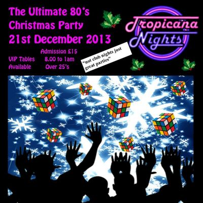 TROPICANA NIGHTS the ULTIMATE 80's XMAS PARTY! at Cliffs Pavilion