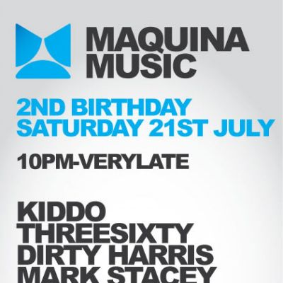 Maquina Music 2nd Birthday | LAB11 Birmingham  | Sat 21st July 2012 Lineup