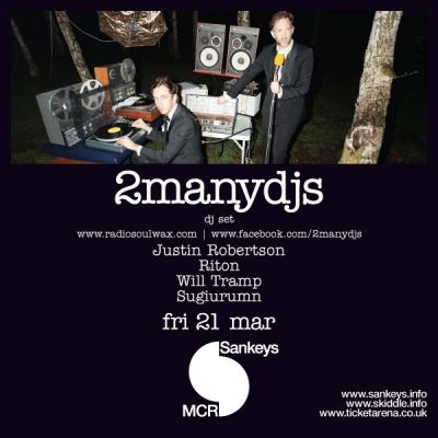 2manydjs Tickets | Sankeys Manchester | Fri 21st March 2014 Lineup