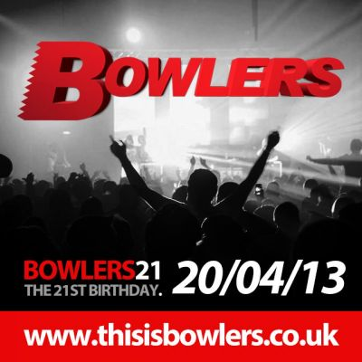 Bowlers 21 - The 21ST BIRTHDAY Party Tickets | Bowlers Exhibition Centre Manchester  | Sat 20th April 2013 Lineup