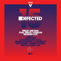 MIXMAG LIVE PRESENTS 15 YEARS OF DEFECTED RECORDS