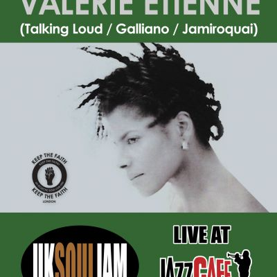 Valerie Etienne (Galliano Jamiroquai)+ More @ UKSoulJam | Jazz Cafe London  | Sun 6th June 2010 Lineup