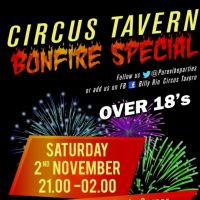 Circus Tavern Bonfire Special at Circus Tavern