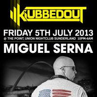 Klubbedout presents MIGUEL SERNA AND BEN T  at The Point