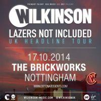 Detonate presents Wilkinson - Lazers Not Included