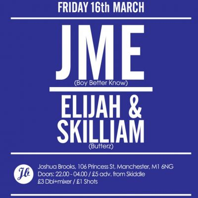 Chow Down 1st Birthday w/ JME (Boy Better Know) and Elijah & Skilliam (Butterz/Rinse FM) Tickets | Joshua Brooks Manchester  | Fri 16th March 2012 Lineup