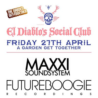El Diablos Social Club - A Garden Get Together Tickets | Soup Kitchen Manchester  | Fri 27th April 2012 Lineup