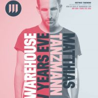 Warehouse LDN presents Matthias Tanzmann, New Years Eve Party