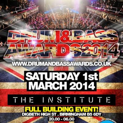 Drum & Bass Awards 2014 Tickets | The Institute  Birmingham  | Sat 1st March 2014 Lineup