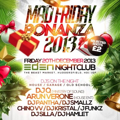 Mad Friday Bonanza at EDEN NIGHTCLUB