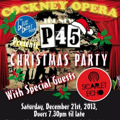 P45 Christmas Party with special guests Scarlet Echo at The Blue Beat Room At Billericay Town FC