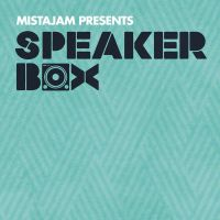 MistaJam presents Speakerbox