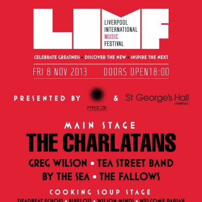 Liverpool International Music Festival and Freeze A-live present The Charlatans Tickets | St Georges Hall Liverpool  | Fri 8th November 2013 Lineup