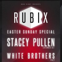 RUBIX with Stacey Pullen (Extended Set) and White Brothers