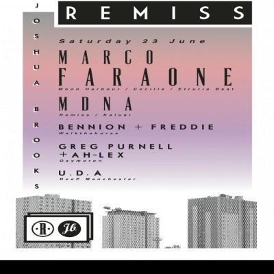 Remiss Presents: Marco Faraone, MDNA & More Tickets | Joshua Brooks Manchester  | Sat 23rd June 2012 Lineup