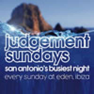 Judgement Sundays | Eden San Antonio  | Sun 12th August 2012 Lineup