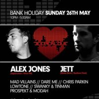Deeper Love | Bank Holiday Sunday 26th May ft Alex Jones &#38; Jett at Candy Club