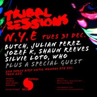 TRIBAL SESSIONS - SANKEYS NEW YEARS EVE