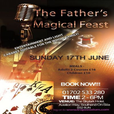 Venue: The Father's Magical Feast | Skylark Hotel Essex  | Sun 17th June 2012