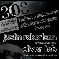 303 presents Justin Robertson & Oliver Lieb at Williamson Tunnels